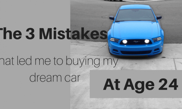 The 3 mistakes that led me to buying my dream car at age 24