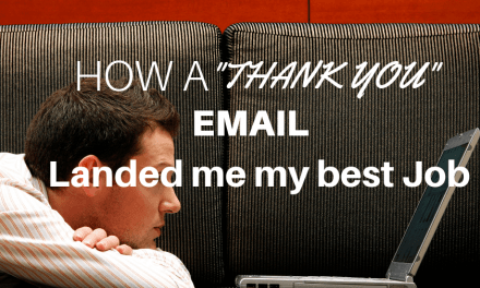 How a Thank you email landed me my best job